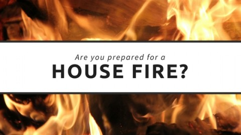 Are you prepared for a house fire?