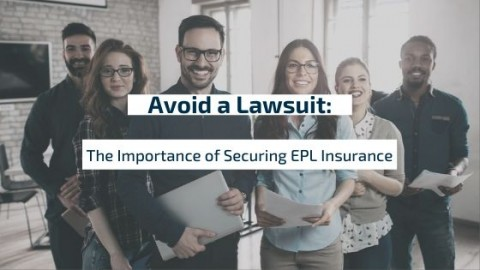 blog image for: Avoid a Lawsuit: The Importance of Securing EPL Insurance
