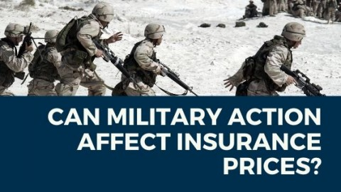 Can Military Action Affect Insurance Prices?