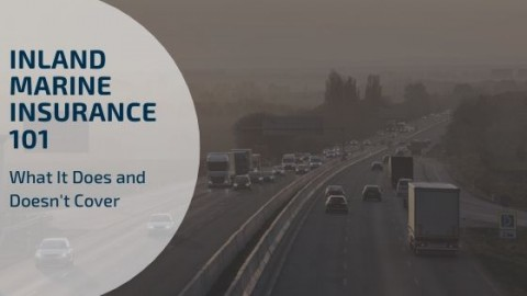 blog image for Inland Marine Insurance 101 What It Does and Does Not Cover
