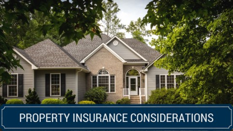 Property Insurance Considerations