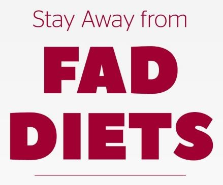 Stay Away from Fad Diets