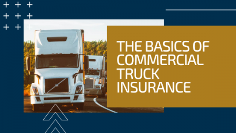 The Basics of Commercial Trucking insurance blog title image