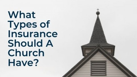 image of church with title what types of insurance should a church have