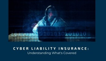 image for Cyber Liability Insurance: Understanding Whats Covered blog post