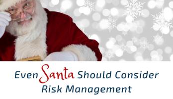 Even Santa Should Consider Risk Management
