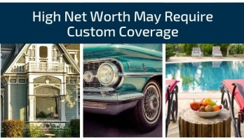 Custom Coverage for High Net Worth Clients