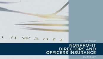 title image for how much non-profit directors and officers insurance do i need blog post