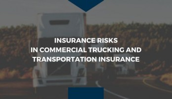 Insurance Risks in Commercial Trucking and Transportation Insurance blog image with semi-truck in background