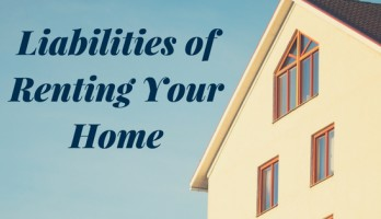 Liabilities of Renting Your Home