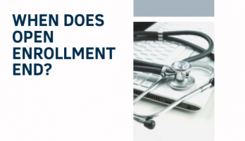 When Does Health Insurance Open Enrollment End?